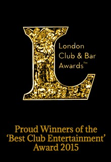 London Club Awards 'Best Club Entertainment' Winners 2015